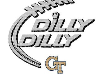 Dilly Dilly Georgia Tech Football funny printable Digital download cut file  SVG, DXF, PNG, EpS, PdF