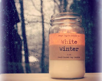 Winter Collection - Hand-Poured Soy Candles - 16 oz Mason Jar