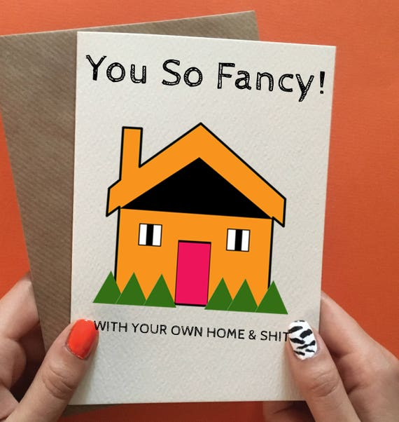 Congrats New House new home card / funny new home card / congratulations new