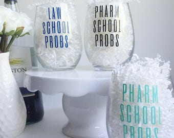 21 oz. School Probs Tulip Wine/Cocktail Glass- Pharmacy, Medical, Vet, PT, PA, Dental, Law, Graduate School Gifts