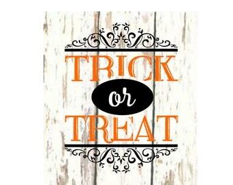 Trick or Treat  sign decal l Halloween SVG DFX Cut file  Cricut explore filescrapbook vinyl decal wood sign t shirt cricut cameo