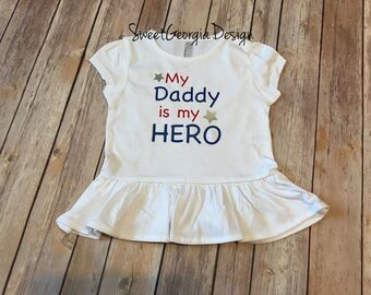 My Daddy is my HERO Shirt! Hero Daddy Army Ranger Daughter