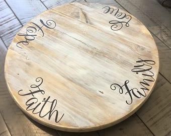 """Lazy Susan,18"""" Decorative round wood,Farmhouse decor,Love,Faith,Hope,Family,Shabby chic turntable,kitchen decor,rustic turntable,table decor"""