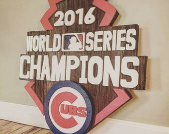 Chicago Cubs World Series barnwood sign