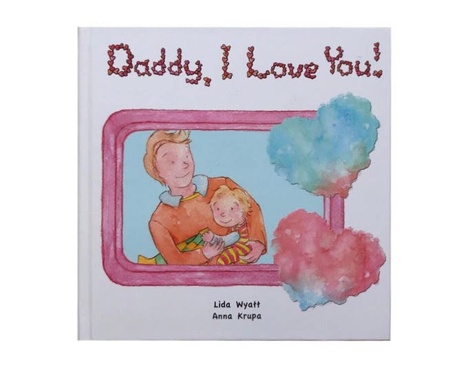 Daddy, I Love You! - Light Hair/Light Skin