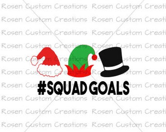 Christmas svg. squad goals. santa. elf. frosty the snowman. winter. holiday