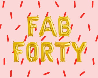 """FAB FORTY Letter Balloons 