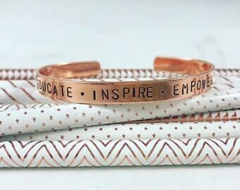 Educate, Inspire, Empower / Teacher Bracelet / Teacher gift  / teacher Christmas gift