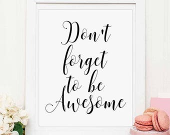 Motivational Print, Don't Forget To, Be Awesome, Word Art, Office Wall, Printable Quote, Office Wall Decor, Inspirational Print, HOME DECOR