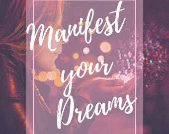 Manifest your Dreams Psychic Reading