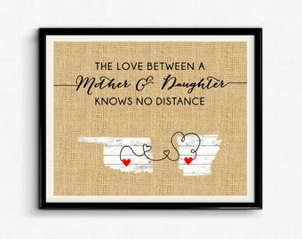 The Love Between A Mother & Daughter Knows No Distance Custom Print, Mothers Day, Personalized Gift For Mom, Custom Location, Burlap- (D183)