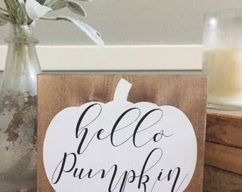 Hello Pumpkin | Fall Sign