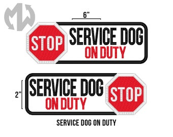 "Service Dog ON DUTY 2"" x 6"" Patch with Stop Sign"