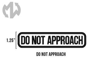 "DO NOT APPROACH 1"" tall Service Dog Patch"