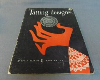 Tatting Designs, Coats and Clark's Book No 27, 1954 Original Publication