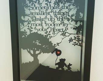 Sometimes the smallest things take up the most room in your heart - Winnie the Pooh inspired papercut
