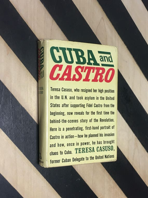 Cuba and Castro by Teresa Casuso; Translated from the Spanish by Elmer Grossberg (1961) hardcover book