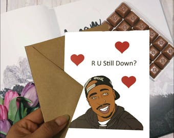 Tupac Valentine's Day Cards - Tupac Cards - Valentine's Day Cards - Valentine's Day gifts