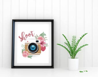 Shoot: Camera Poster, Printable Poster, Instant Download, Floral, Photographer Gift