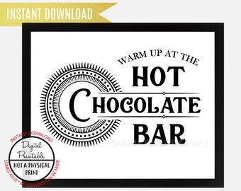 Warm up at the hot chocolate bar Sign, Kitchen sign, Wedding Sign, Wall Art, Instant Download, printable