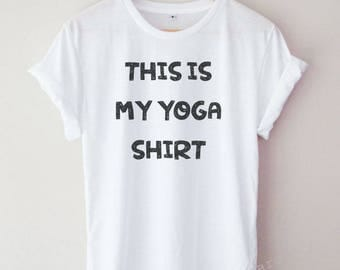 This Is My Yoga Shirt Funny Cool Word Text Tumblr Hipster T-shirt Unisex S,M,L,XL Size