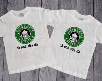 Vietnamese Coffee International Vietnam Starbucks Shirt Ca PHE sua Da