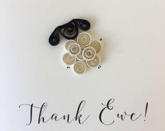 Thank Ewe - Handmade Little Sheep Quilled Thank You card