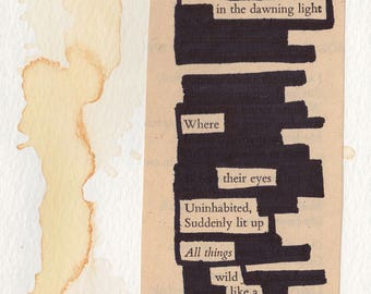 "Love came in  - Blackout Poetry and Tea (4""x6"" Print) from The Yeats Collection"