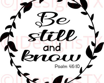 Be Still and Know SVG