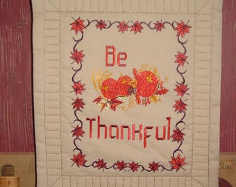 Be Thankful Wall Hanging