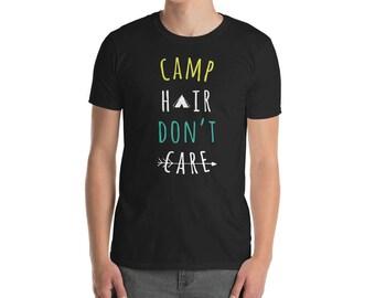 Camp hair dont care, camping hair, camping shirt, camp