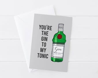 You're The Gin To My Tonic Black Greetings Card