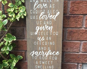 "Hand lettered ""Walk in love"" Ephesians 5:2 scripture wood sign, rustic home decor"