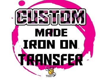 CUSTOM Made Iron On Transfer shirt image- Printable -Digital- Birthday Party-Personalized Customized