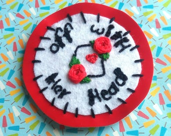 Off with her head – Alice in Wonderland Queen of Hearts hand embroidered patch