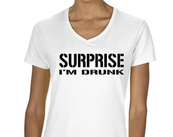 Surprise I'm Drunk Funny Graphic Women's V-Neck T-Shirt