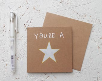 You're A Star - Hand drawn Mini Brown Card