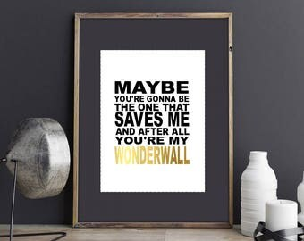 Oasis wonderwall lyrics Real Foil Print | music wall art