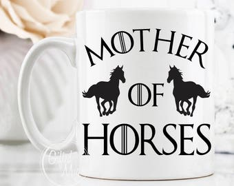 Mother Of Horses Mug, Horse Mug, Horse Gift Mugs, Horse Gift For Her, Horse Lover Mug, Horse Mom Mug