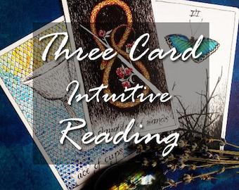 Three Card Intuitive Tarot Reading