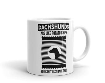 Dachshunds Are Like Potato Chips Mug - Funny Cute Dachshund Gift - Dog Lover - Coffee Mug