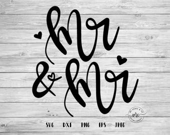 Mr and Mr SVG, Mr and Mr Cut File, Groom and Groom, Handlettered Cut Files, Wedding, Cricut, Silhouette, svg, dxf, png, eps, jpeg