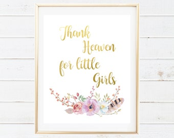 Gold Foil Tribal Printable Art - Thank Heaven for Little Girls - Watercolor Floral Nursery Print - Baby Nursery Printables - Tribal Floral