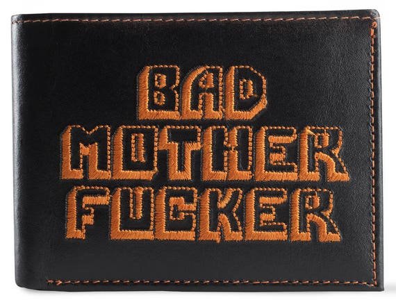 Bad Mother Fucker Large Print Black and Orange Embroidered Leather Wallet