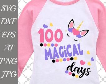 "100 days Svg: ""MAGICAL DAYS SVG"" 100th day of school Svg,100th day Cut File,Cricut cut file,Silhouette Svg,Dxf cut file,Sun Svg,T Shirt Svg"
