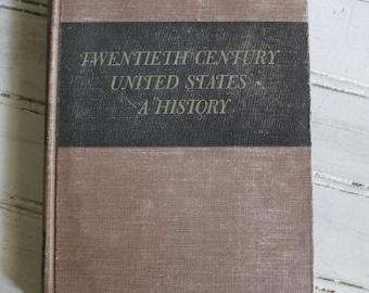 Twentieth Century United States A History