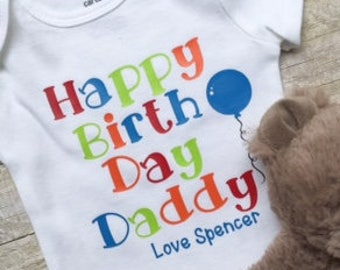 HAPPY BIRTHDAY DADDY Bodysuit , Baby Boy One Piece , Baby Boy Bodysuit, Baby Boy Happy Birthday Daddy