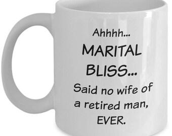 Retirement Mug For Wife From Husband - Retired Husband Gift Mug for Women - Funny Retirement Gift Coffee Mug - Retired Gag Gift For Wife