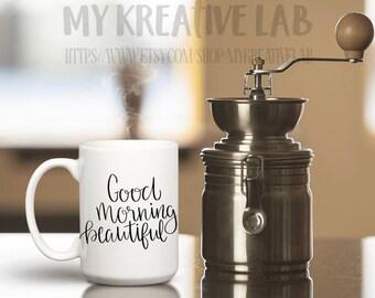 Good Morning Beautiful - Coffee Mug Decal - DIY