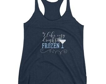Frozen Margarita, Disney Frozen Adult Unisex Shirt,  I like My Drinks Frozen, Elsa Shirt, Disney Drinking Shirt, Frozen Drinking Shirt
